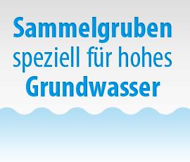 Sammelgruben für hohes Grundwasser